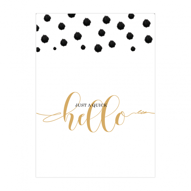 A Quick Hello Folded Greeting Card