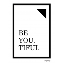 BeYou.Tiful Art Print